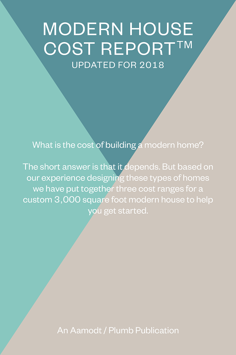 Free Report: How Much Does It Cost To Build A Modern House